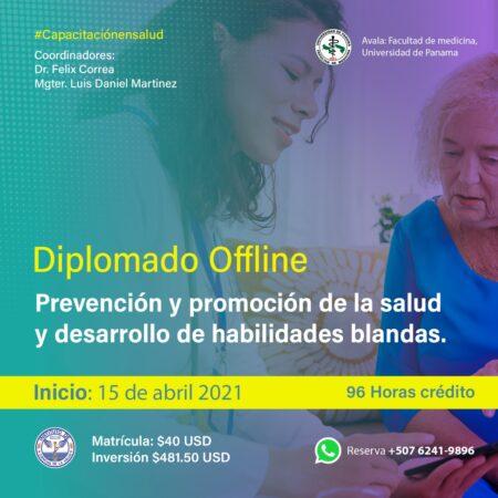 DIPLOMADO VIRTUAL DE PREVENCIÓN, PROMOCIÓN DE LA SALUD Y DESARROLLO DE HABILIDADES BLANDAS