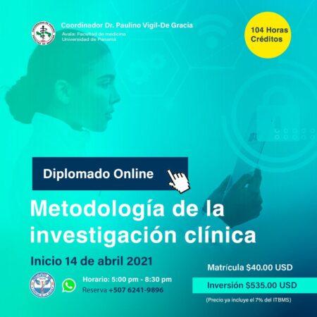 DIPLOMADO VIRTUAL DE METODOLOGÍA DE LA INVESTIGACIÓN CLÍNICA