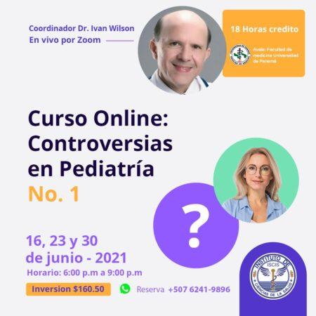 CURSO VIRTUAL DE CONTROVERSIAS EN PEDIATRÍA No. 1